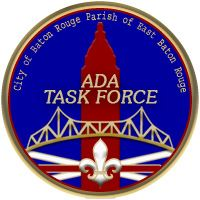 ADA Task Force Seal - City of Baton Rouge - Parish of East Baton Rouge